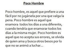 Poco Hombre | Imagenes con Frases