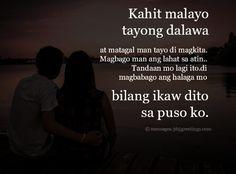 Tagalog Love Quotes - 365greetings.com Patama Quotes, Tagalog Love Quotes, Love Quotes For Him, Love Him, Hugot Lines Tagalog Love, Emo, Sad Words, Tumblr, Facebook