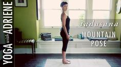 Mountain Pose is a basic standing posture that is a great foundation for many asanas. It creates space in the spine allowing the body to work more efficientl...