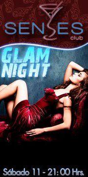GLAM NIGHT EXCLUSIVO DE SENSES CLUB