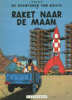 Destination Moon (French: Objectif Lune) is the sixteenth of The Adventures of Tintin, the series of comic albums written and illustrated by Belgian artist Hergé, featuring young reporter Tintin as the hero. Tintin and Captain Haddock receive an invi. Tintin Poster, Herge Tintin, Lucky Luke, Album Tintin, Captain Haddock, Don Winslow, Comic Art, Comic Books, Ligne Claire