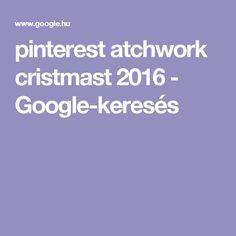 pinterest atchwork cristmast 2016 - Google-keresés