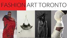 12th Annual Fashion Art Toronto - Arts & Fashion Week