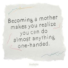 From changing a diaper to making dinner, moms can do it all with one hand!