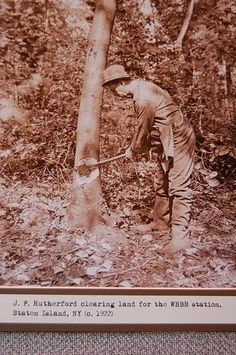 J. P. Rutherford clearing land for the WBBR radio station, Staten Island, NY (circa 1922)