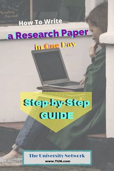 How to Write a Research Paper in a Day: Step-By-Step Guide The University Network Academic Writing, Essay Writing, Scientific Writing, Writing Papers, Fiction Writing, College Essay, College Tips, College Club, College Checklist