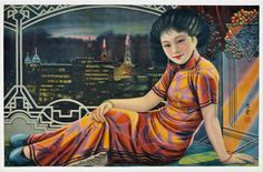 A girl dressed in a vibrant floor length qipao, set against the backdrop of Shanghai; A Prosperous City That Never Sleeps, By Yuan Xiutang (dates unknown) collection of the Shanghai History Museum Shanghai Girls, Old Shanghai, Shanghai Skyline, Chinese Prints, Chinese Posters, Chinese Art, Chinese Brush, Hong Kong, Japanese Animated Movies