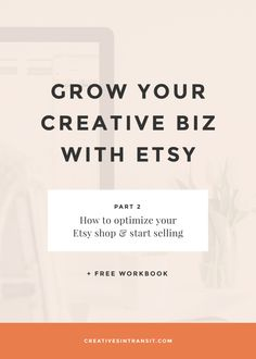 How to Optimize Your Etsy Shop. Learn how to start selling on Etsy and make an income. Click through to learn Etsy SEO tips and how to brand your Etsy shop. Repin to save for later and fill out our FREE workbook!