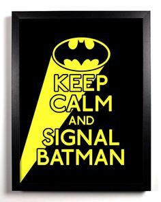 keep calm and signal #Batman