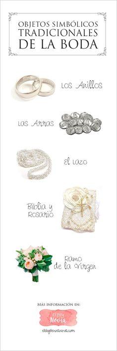 Objetos simbólicos tradicionales del matrimonio   El Blog de una Novia   #boda #novias