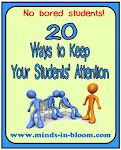 20 Ways to Keep Your Students' Attention | Minds in Bloom - FABULOUS!