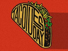 Taco Tuesday designed by Gracie Wilson. Taco Love, My Taco, Taco Humor, Food Humor, Tuesday Humor, Taco Tuesday, Taco Clipart, Happy Taco, Crispy Tacos