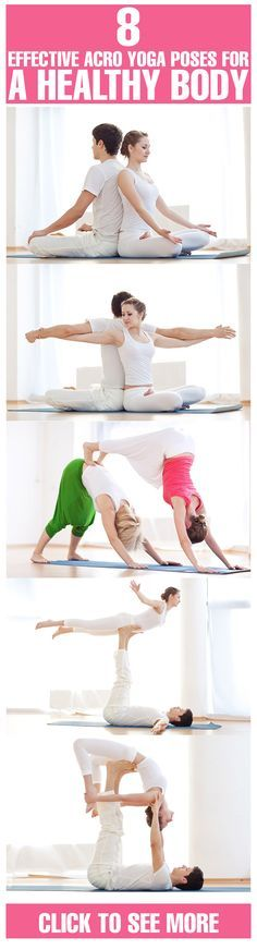 8 Effective Acro Yoga Poses For A Healthy Body:- According to the official website of Acro Yoga, it is a beautiful blend of 'the wisdom of yoga, the dynamic power of acrobatics and the loving kindness of Thai massage'.  #yoga | #yogaposes | #healthyyoga