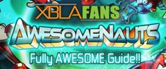 Awesomenauts Full Digital Guide Available For iOS, Android