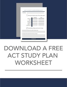 Learn everything you need to know about how to study for the ACT. You'll even get a free study planning worksheet.