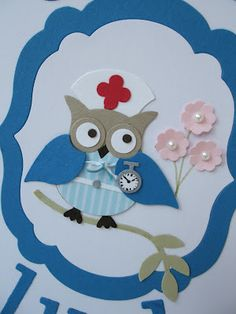 Stampin' Up! Owl Punch by MaKing Papercrafts: Nurse Owl Owl Crafts, Paper Crafts, Owl Punch Cards, Paper Punch Art, Owl Card, Marianne Design, Get Well Cards, Kids Cards, Baby Cards