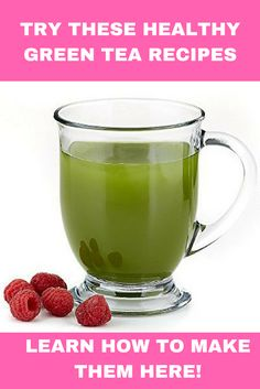 Super delicious green tea recipes for weight loss