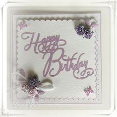 Lunasdatters Scrapbooking: Happy Birthday kort ..