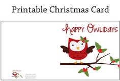 Christmas Gift Labels by Carina Happy Owlidays card by Green Owl Crafts Happy Holidays owl card by Maria Parrish of Minercia. Christmas Owls, Christmas Gift Tags, Christmas Time, Christmas Ideas, Free Printable Christmas Cards, Owl Card, Owl Crafts, Paper Crafts, Card Sentiments
