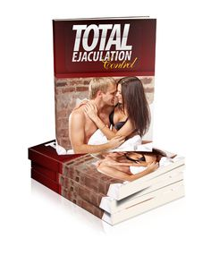 Total Ejaculation Control eBook Review – Steve Sizemore