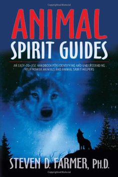 Bestseller Books Online Animal Spirit Guides: An Easy-to-Use Handbook for Identifying and Understanding Your Power Animals and Animal Spirit Helpers Dr. Steven D. Farmer $12.21  - http://www.ebooknetworking.net/books_detail-1401907334.html