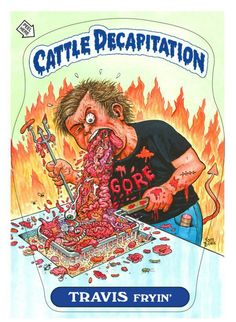 Travis from Cattle Decapitation. He is a Vegetarian and he is Anti - Humanj