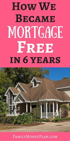 See how this family paid off their 320K mortgage in just 6 years. Mortgage Free | Mortgage Tips | Debt Free