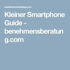 Kleiner Smartphone Guide - benehmensberatung.com