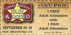 Comal County Fair & Rodeo BUY 1 GET 1 FREE Admission Ticket