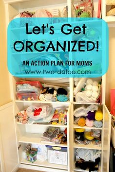What's your best tips to get organized? Be the best mom you can be this year with this simple plan to get organized from Stephanie of Twodaloo at B-InspiredMama.com   home organization   organizing ideas   getting organized   home with kids