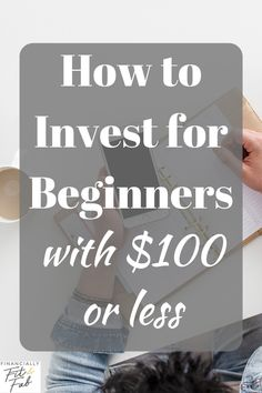 How to Invest for Beginners with $100 or less | Investing in the Stock Market for beginners #howtoinvest #investingforbeginners #invest #investing #moneymanagement Financial Tips, Financial Planning, Financial Peace, Best Money Saving Tips, Saving Money, Money Tips, Stock Market For Beginners, Savings Planner, Investment Tips