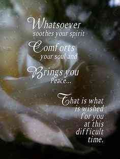 It can be hard to know what to do or say to someone who has suffered a loss and is grieving the death of a loved one. You can offer some words of encouragement with these uplifting quotes that you can use to help comfort someone who is grieving. Deepest Sympathy Messages, Condolences Quotes, Condolence Messages, With Deepest Sympathy, Sympathy Card Sayings, Sympathy Notes, Words Of Sympathy, Sympathy Verses, Prayers For Grieving