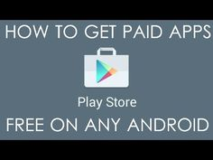 [How to] get ANY PAID APP FREE FOR ANDROID 2015