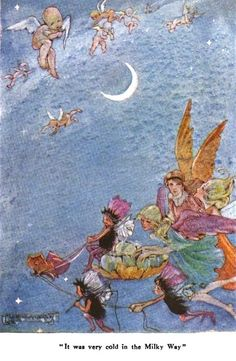 "It Was Very Cold in the Milky Way; The Wee Little Cupid & the Magic Stardust from ""Little Folks - The Magazine for Boys and Girls"" - London: Cassell and Co., Ltd., 1915."