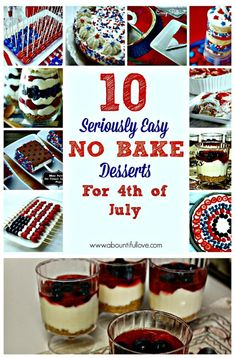 A Bountiful Love: 10 Seriously Easy No Bake Desserts for 4th of July