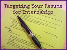How to Target Your Resume for Internship Applications