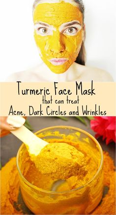 Turmeric Face Mask That Can Treat Acne, Dark Circles and Wrinkles