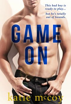 ** Release Blitz ** Game On by Katie McCoy - Lili's Books Book 1, The Book, Hot Baseball Players, Books To Read, My Books, Ready To Play, Free Kindle Books, Scandal, Bad Boys