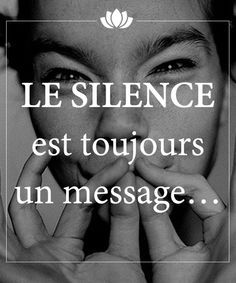 Le silence est toujours un message. Some Quotes, Words Quotes, Wise Words, Sayings, Morning Greetings Quotes, Quote Citation, French Quotes, Positive Attitude, Positive Affirmations