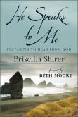 He Speaks to Me: Preparing to Hear the Voice of God.  Really good study!