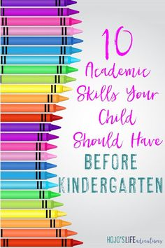 """There are some social skills your child needs to know before Kindergarten, but these 10 skills are more about academics. Click through to see the 10 """"must teach"""" concepts for your preschool child, as told by a former Kindergarten teacher. {Great link to share with parents before their children enter Kindergarten!!}"""