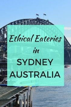 Dine for a cause, or for the environment, at one of Sydney's ethical and sustainable cafes and restaurants. #responsibletravel #organic #vegan #foodforacause