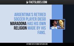 Argentina's retired soccer player Diego Maradona has his own religion made by his fans.