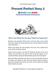 Present Perfect Story 2 for download: http://www.really-learn-english.com/support-files/present-perfect-story-2.pdf