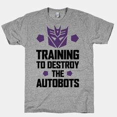 Training to Destroy the Autobots