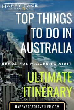 Top things to do in Australia – Ultimate Itinerary - beautiful places to visit in Australia