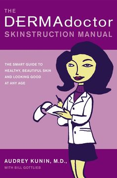 The DERMAdoctor is in and she's here to give an informed, friendly, and practical answer to every skin care question you've ever asked! Written by board-certified dermatologist Audrey Kunin, M.D., The DERMA-doctor Skinstruction Manual is a hands-on, comprehensive guidebook to maintaining healthy, beautiful skin and looking great at any age.