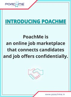 Introducing PoachMe: An online job marketplace that connects candidates and job offers confidentially. To know more, read our blog post: [Click on the image] #poachmein #jobs #handshake