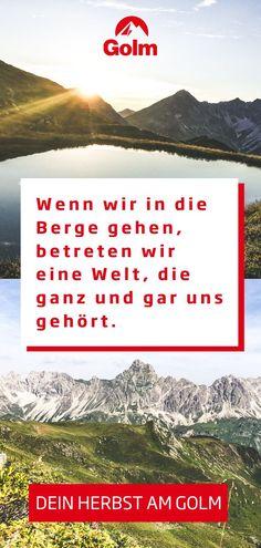 Die Bergwelt in Österreich verzaubert das Herz von Wanderern. Besonders im Herbst haben die Berge am Golm im Montafon eine unglaubliche Wirkung - Entspannung pur! Herbsturlaub in den Bergen: Lass dich jetzt auf golm.at inspirieren! #golmat Bergen, Mountains, Nature, Travel, Family Vacations, Explore, Naturaleza, Viajes, Destinations