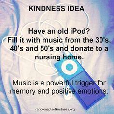 Kindness Idea  #music #memory #positiveemotions